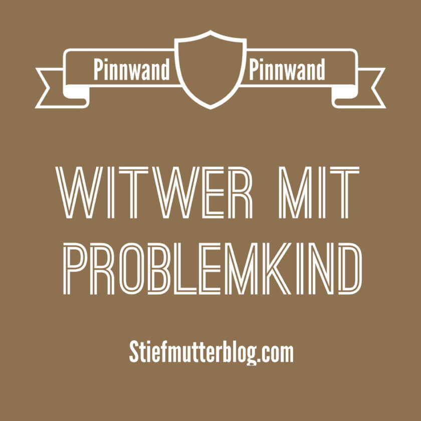 Witwer mit Problemkind